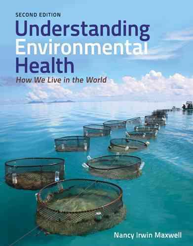 Understanding Environmental Health By Maxwell, Nancy Irwin
