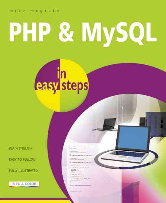 Php and Mysql in Easy Steps By McGrath, Mike